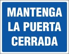Cartel Linea Información Mantenga La Puerta Cerrada